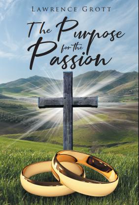 The Purpose for the Passion