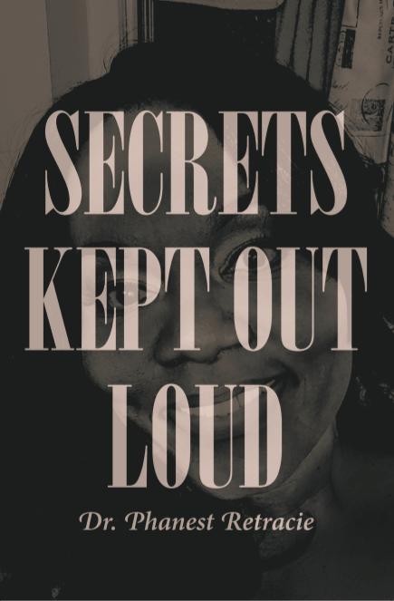 Secrets Kept Out Loud