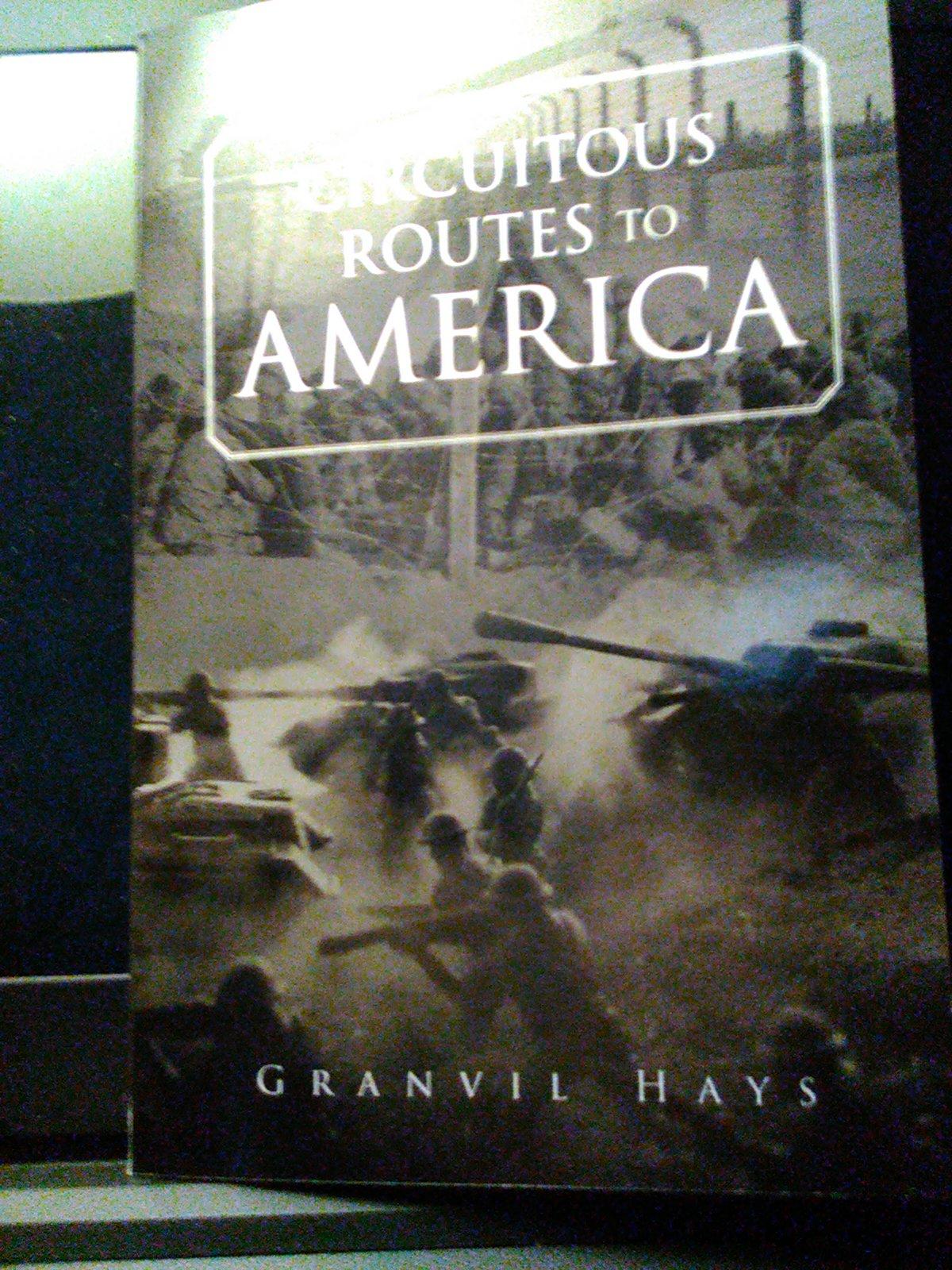 CIRCUITOUS ROUTES TO AMERICA