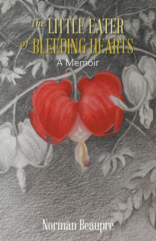 THE LITTLE EATER OF BLEEDING HEARTS