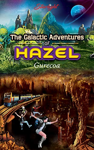 The Galactic Adventures of Hazel