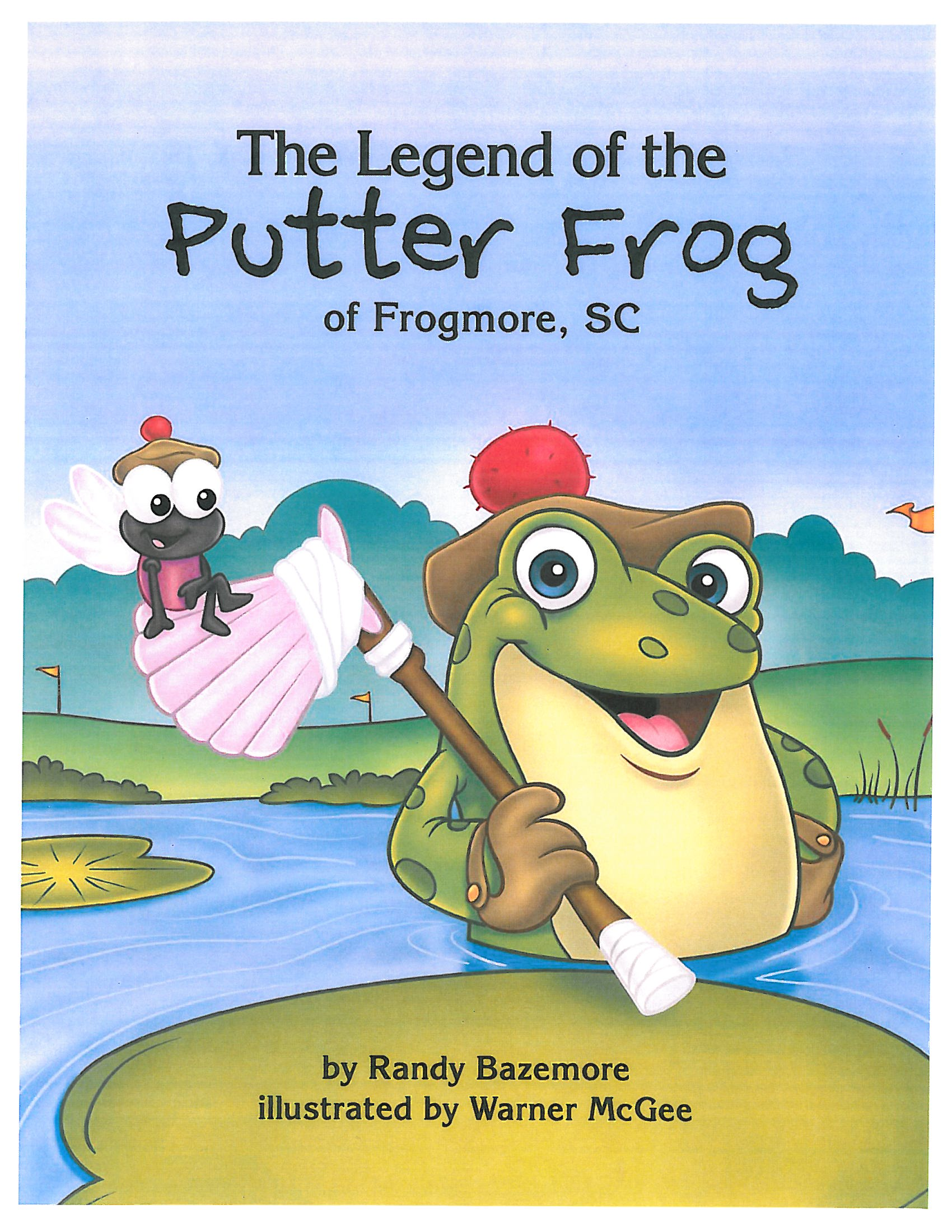 The Legend of the Putter Frog of Frogmore, SC