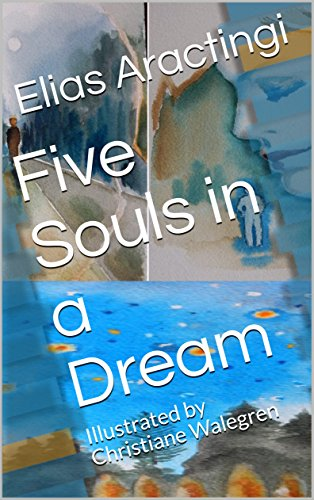 FIVE SOULS IN A DREAM