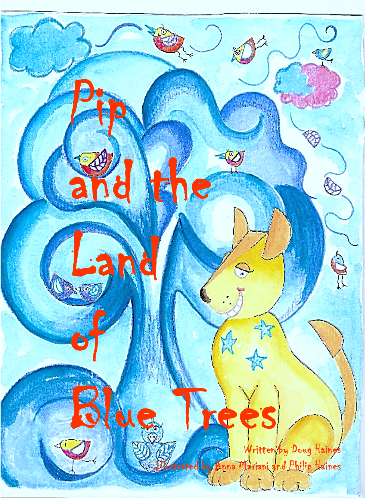 PIP AND THE LAND OF BLUE TREES