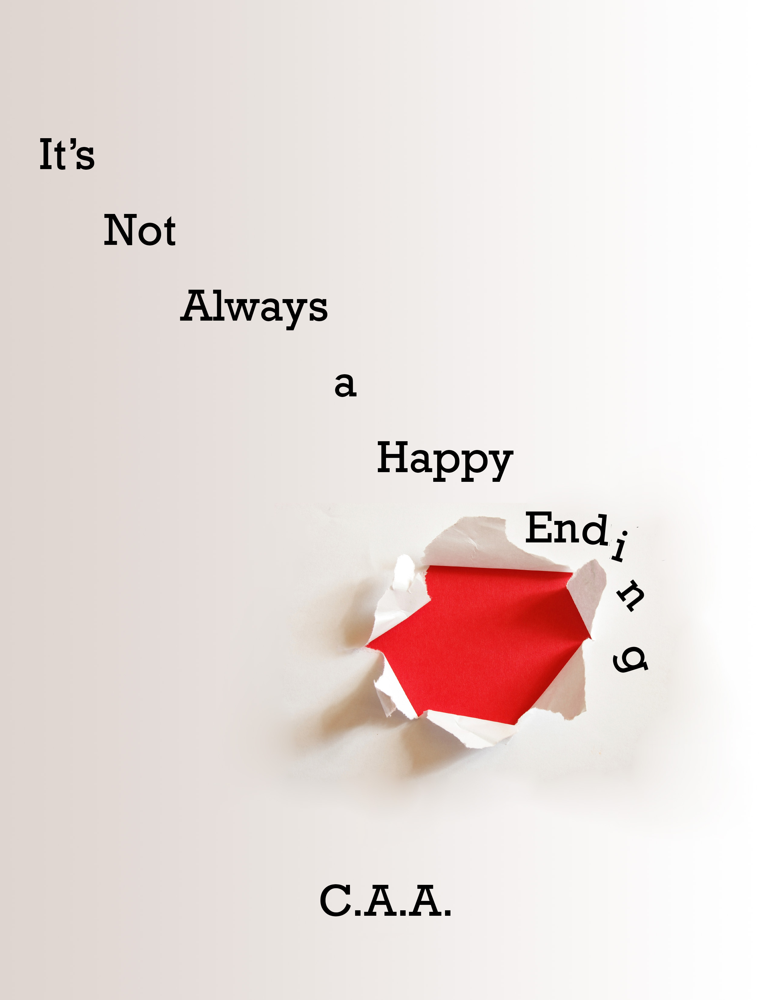 It's Not Always A Happy Ending