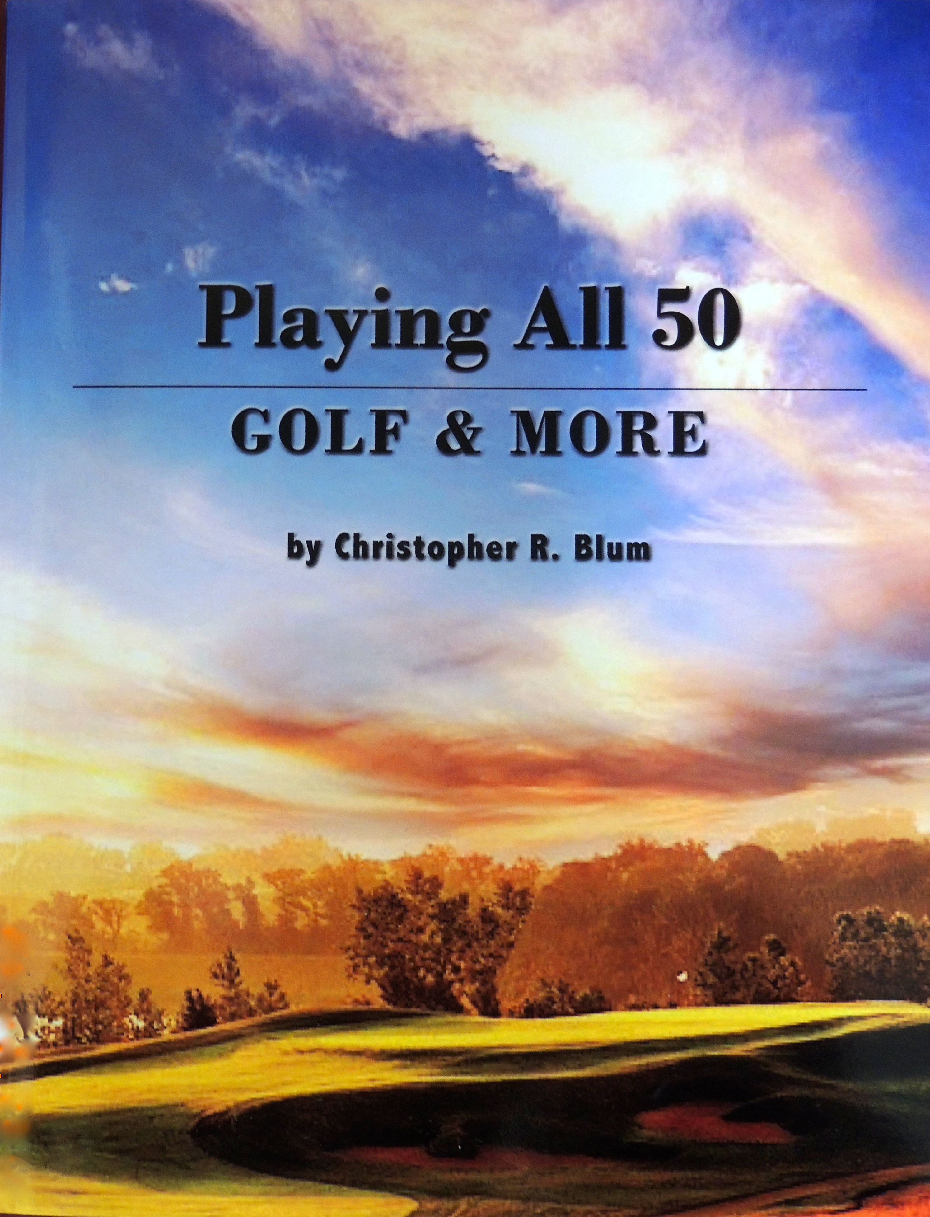 Playing All 50 - Golf & More