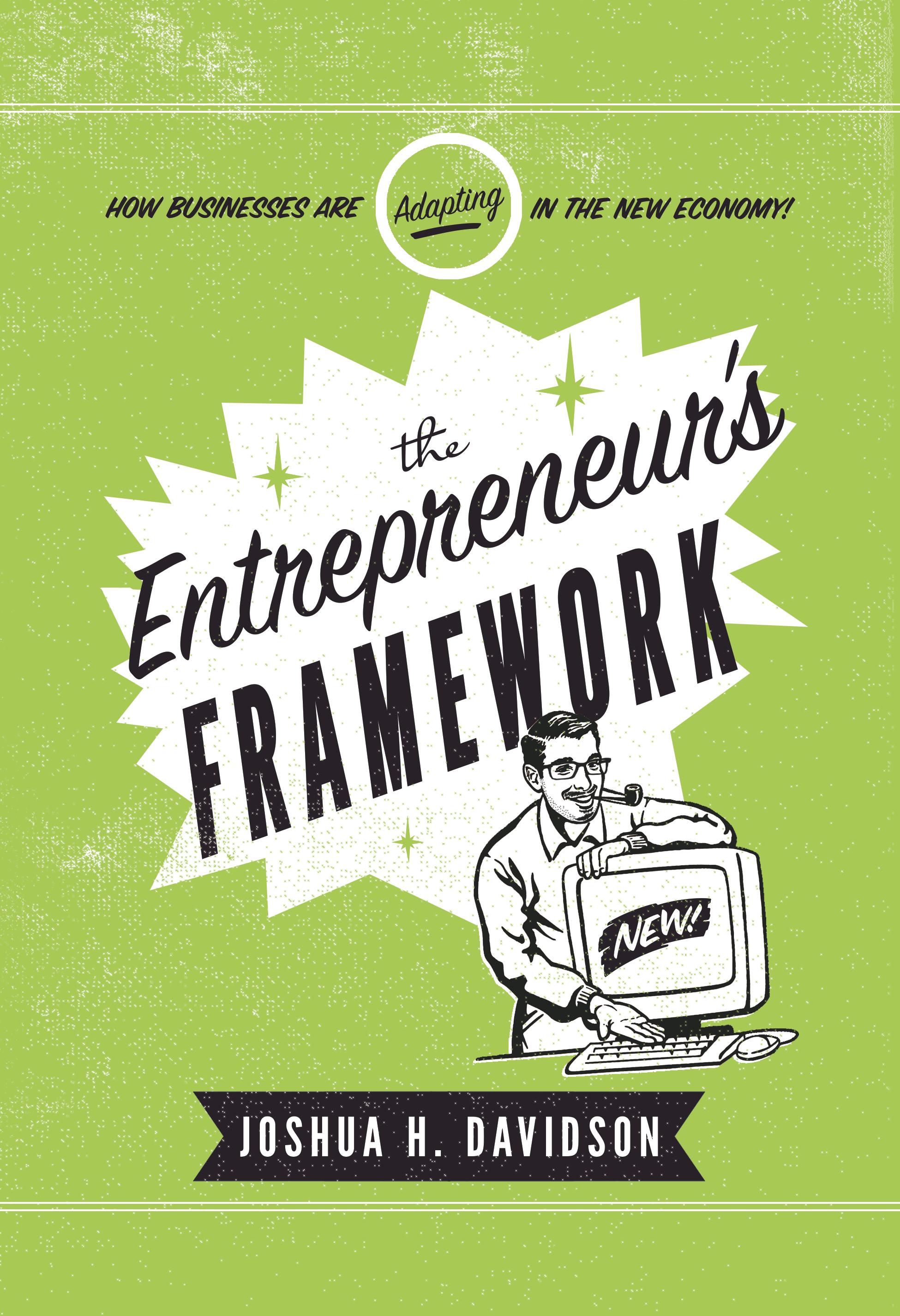 The Entrepreneurs Framework