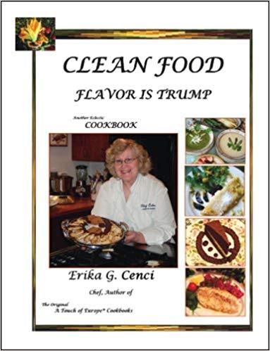 Clean Food - Flavor Is Trump