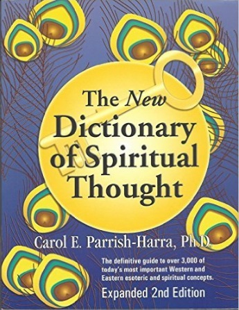 THE NEW DICTIONARY OF SPIRITUAL THOUGHT