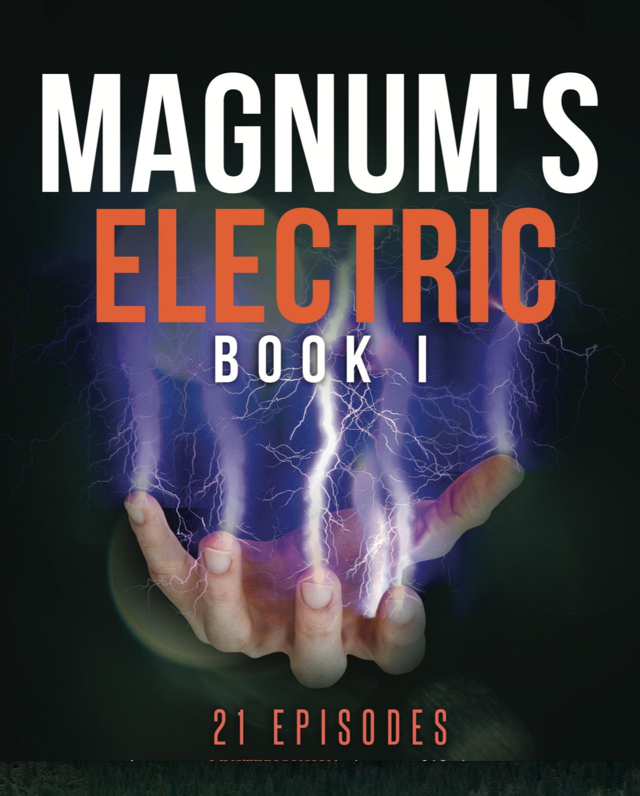 Magnum's Electric