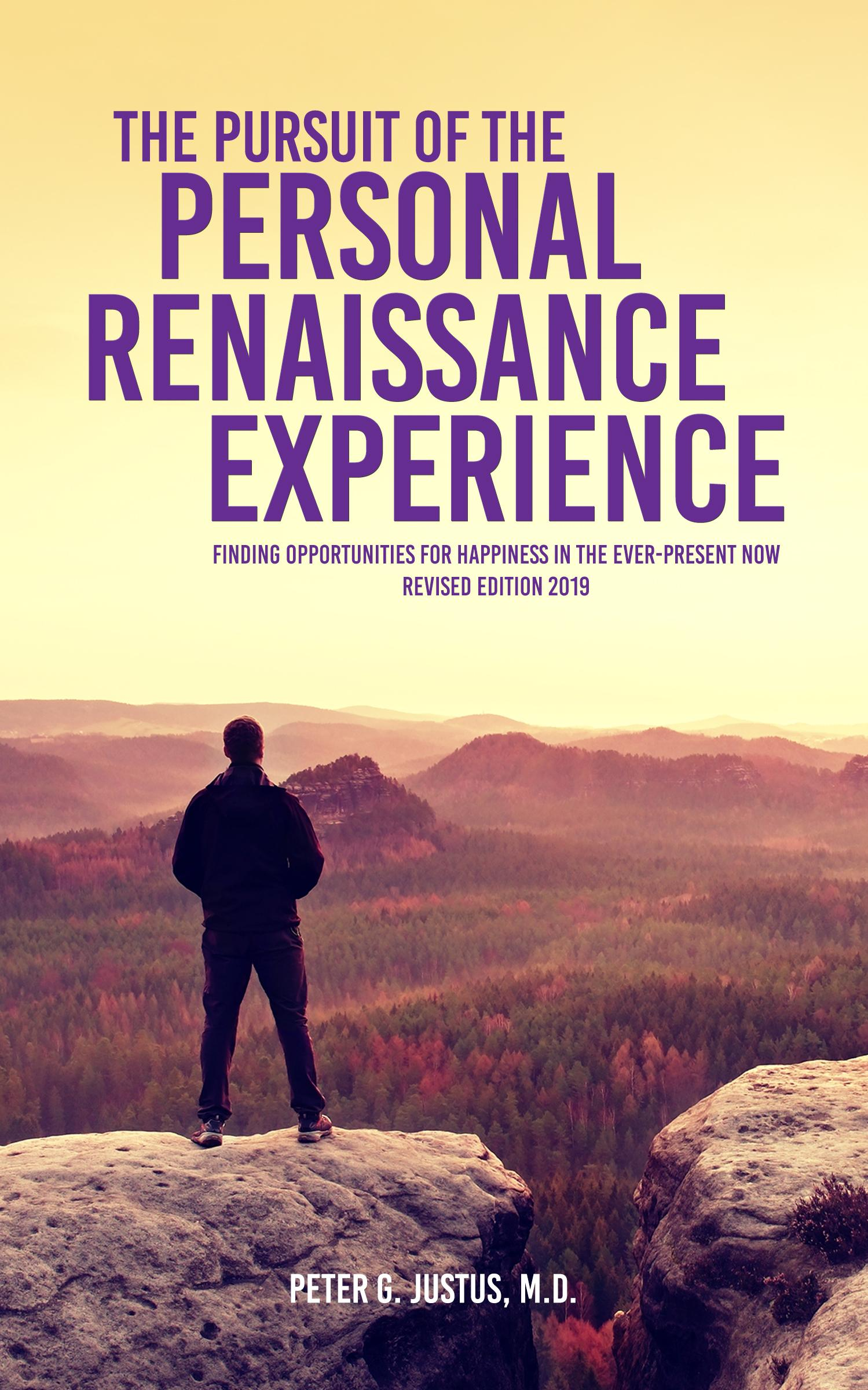 THE PURSUIT OF THE PERSONAL RENAISSANCE EXPERIENCE