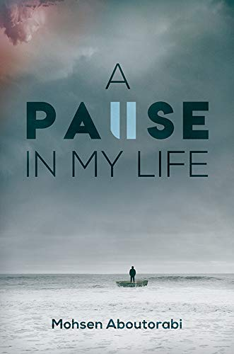 A Pause In My Life