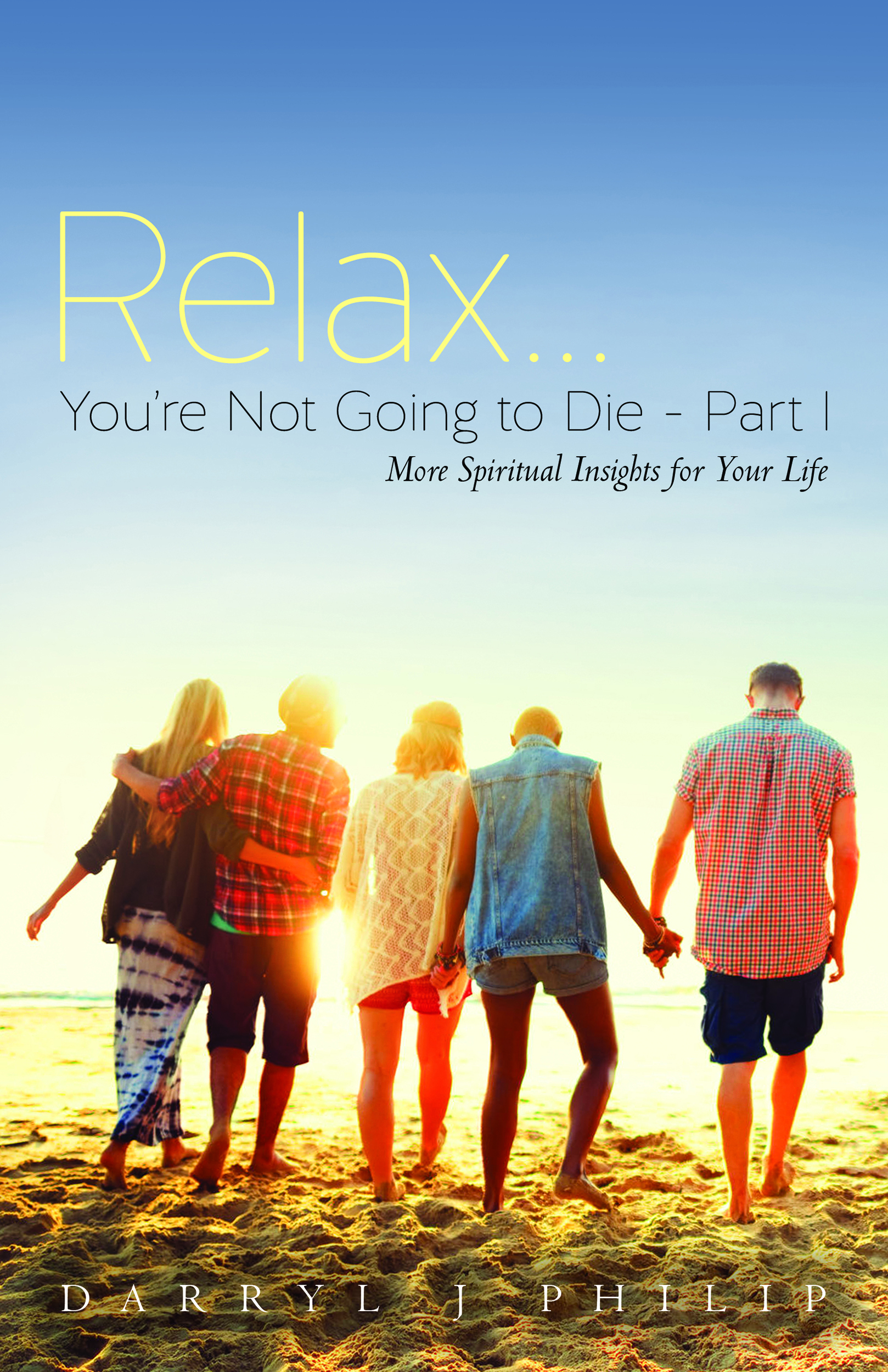 Relax...Youe Not Going To Die