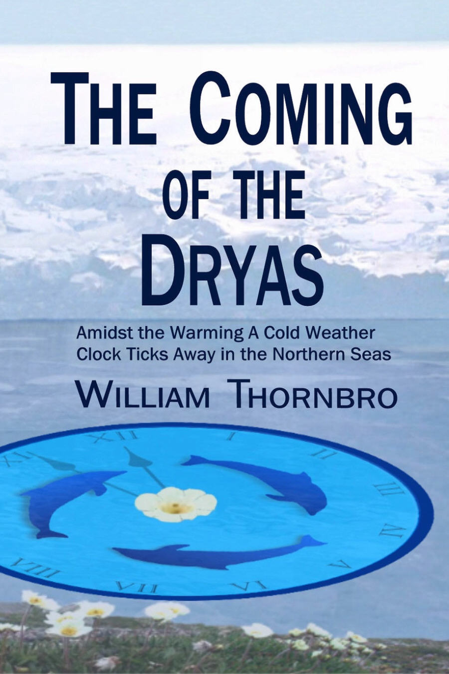 THE COMING OF THE DRYAS