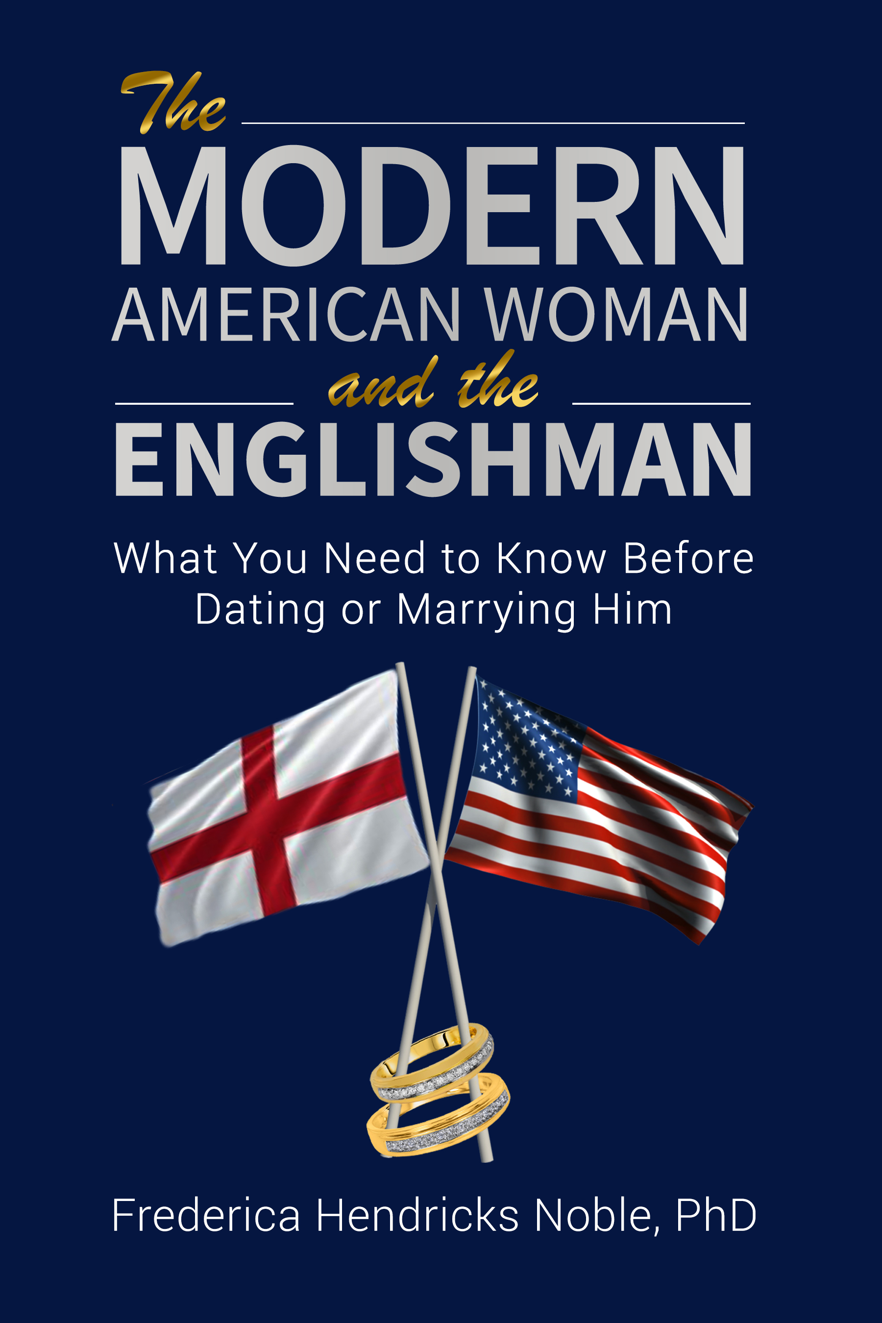 THE MODERN AMERICAN WOMAN AND THE ENGLISHMAN