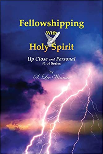 FELLOWSHIPPING WITH HOLY SPIRIT