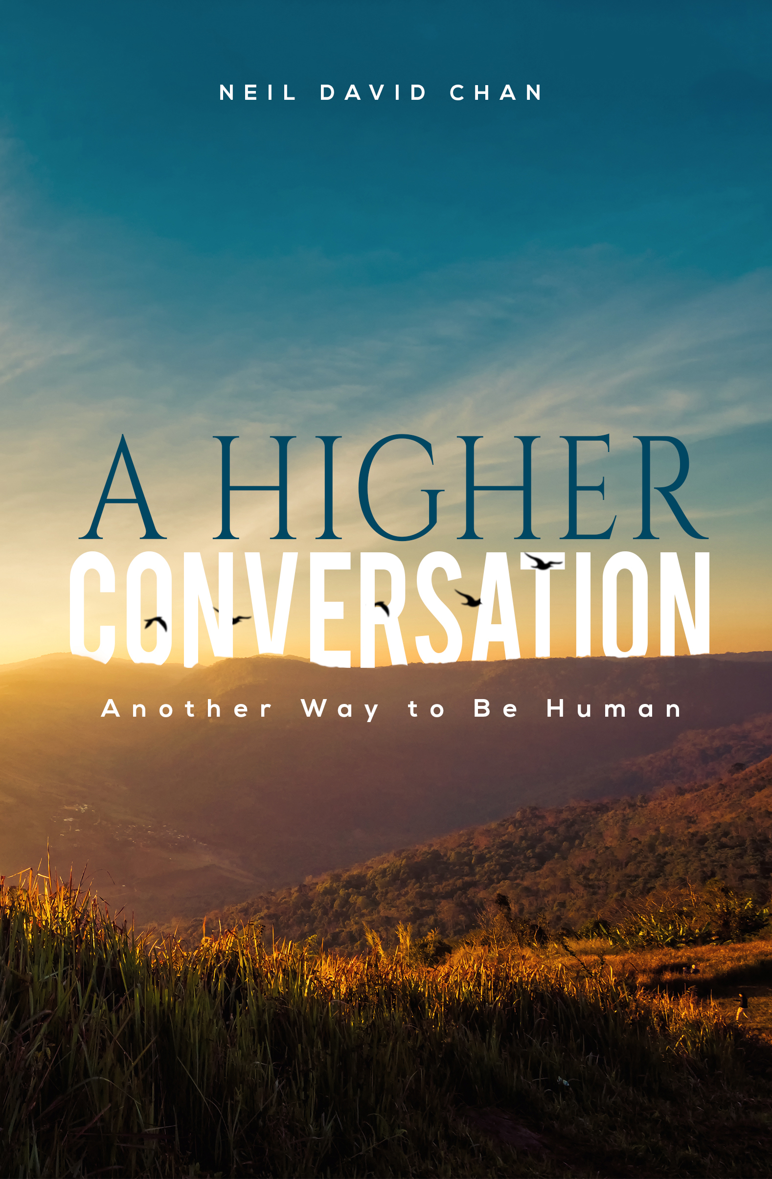 A HIGHER CONVERSATION