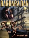 FAIR WINDS TO JAMAICA, BOOK I OF II