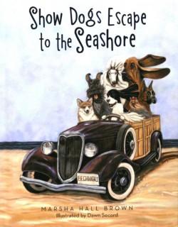 SHOW DOGS ESCAPE TO THE SEASHORE