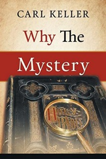 Why the mystery