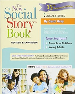 The New Social Story Book, Revised and Expanded 15th Anniversary Edition? ?