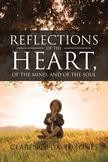 Reflections of the Heart, of the mind and of the soul