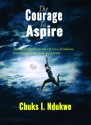 The Courage To Aspire