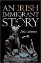An Irish Immigrants Story