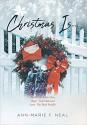 Christmas Is ...