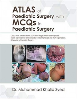 Atlas of Paediatric Surgery with MCQs in Paediatric Surgery