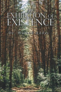 An Exhibition of Existence
