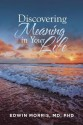 Discovering Meaning in Your Life
