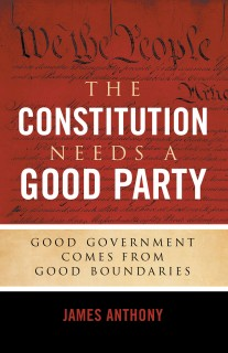 The Constitution Needs a Good Party