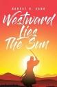 Westward Lies The Sun