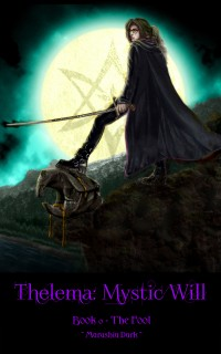 Thelema:  Mystic Will