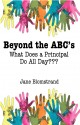 BEYOND THE ABCS: WHAT DOES A PRINCIPAL DO ALL DAY?