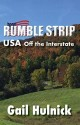 RUMBLE STRIP USA OFF THE INTERSTATE