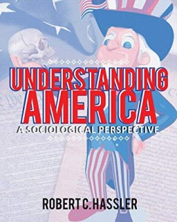 Understanding America:  A Sociological Perspective