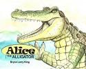 Alice The Alligator
