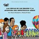 Las Chicas De Los Drones Y La Aventura Del Espectaculo Aero
