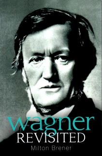 Wagner Revisited