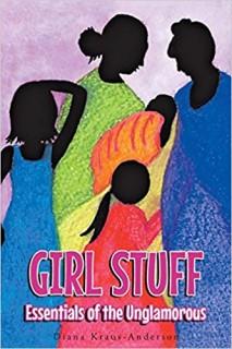 Girl Stuff Essentials Of The Unglamorous