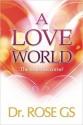 A Love World