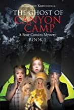The Ghost Of Canyon Camp, A Four Cousins Mystery