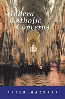 Modern Catholic Concerns