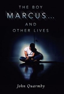 The Boy Marcus... and other lives