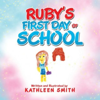 Rubys First Day of School