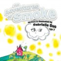 The Adventures of Smoke