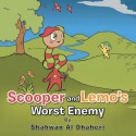 Scooper And Lemos Worst Enemy