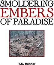 Smoldering Embers of Paradise